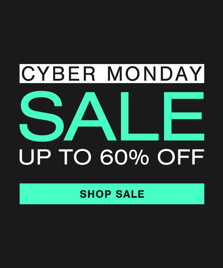 Cyber Monday Sale - Up to 60% off everything
